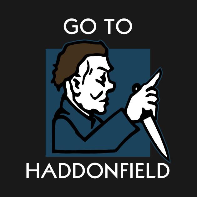 GO TO HADDONFIELD