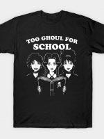Ghoul School T-Shirt