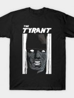 HERE'S TYRANT T-Shirt