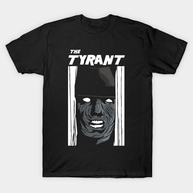 HERE'S TYRANT