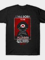 I Was Born Princess Savior T-Shirt