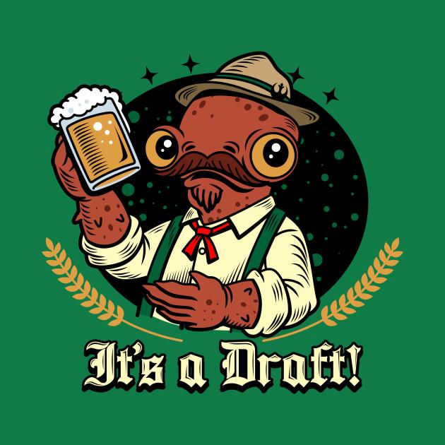 It's a Draft