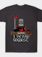 I've had Wurst! T-Shirt