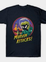 Marvin Attacks! T-Shirt