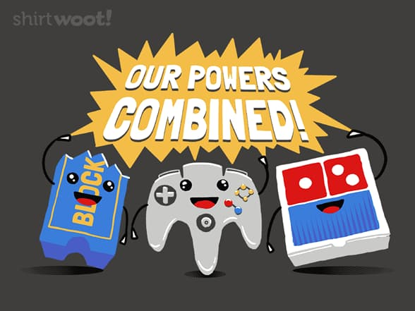 Our powers combined