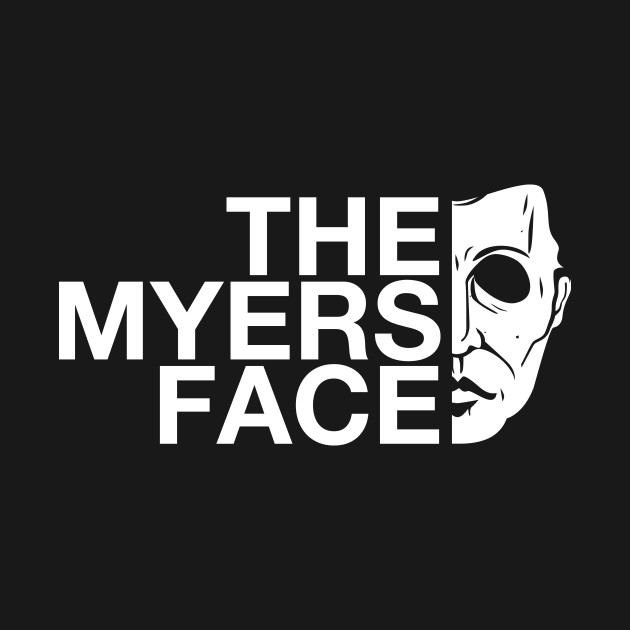 THE MYERS FACE
