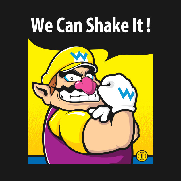 We can shake it
