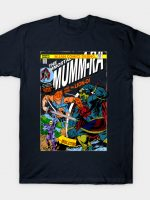 return of immortal mummra T-Shirt