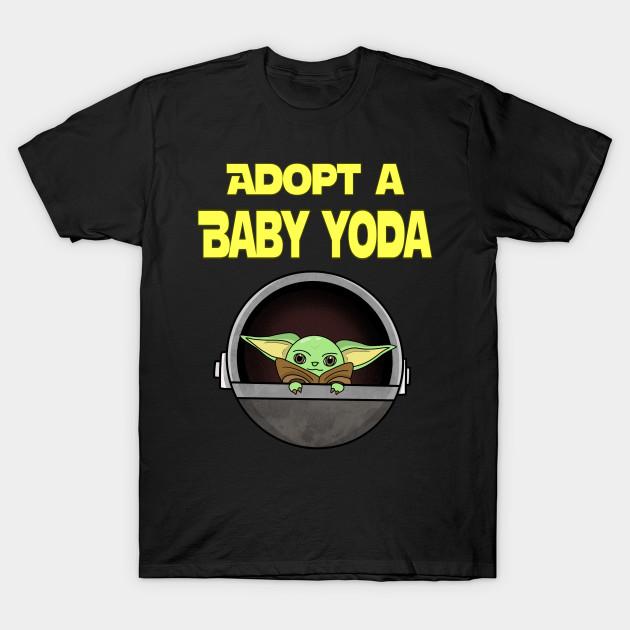 Adopt A Baby Yoda T-Shirt