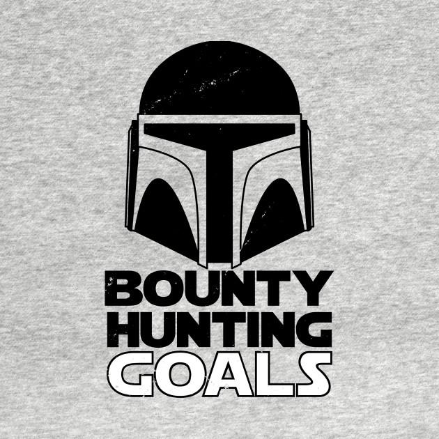 Bounty Hunting Goals