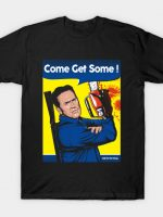 Come Get Some T-Shirt