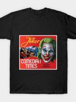 Comedian Times T-Shirt