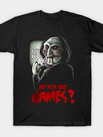 Do You Like Games? T-Shirt