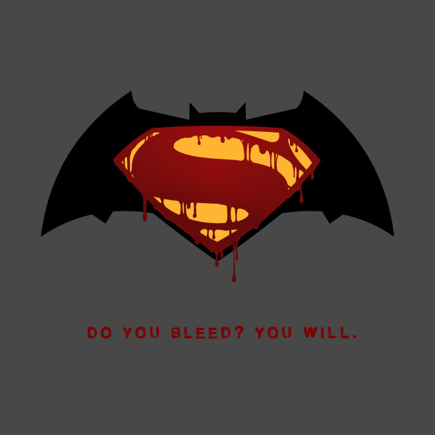 Do you Bleed? You WILL