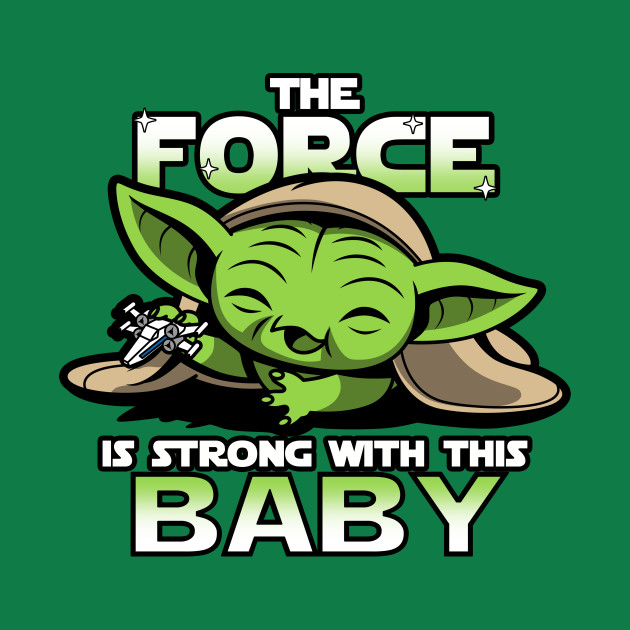 The Force is Strong WIth This Baby