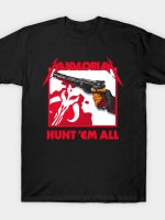 HUNT 'EM ALL T-Shirt