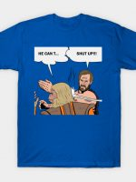 He Can talk T-Shirt