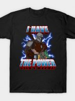I Have the Baby Power T-Shirt