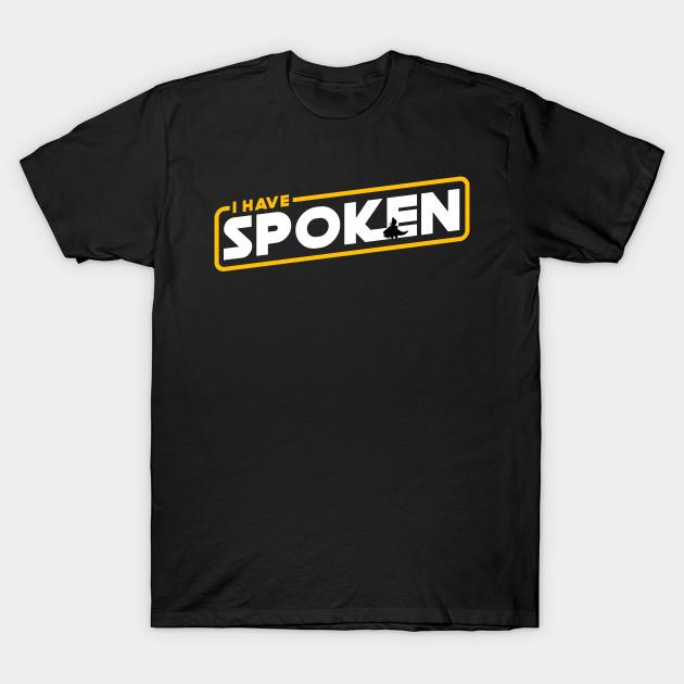 The Mandalorian I have spoken T-Shirt