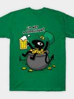 I'm not a Leprechaun T-Shirt