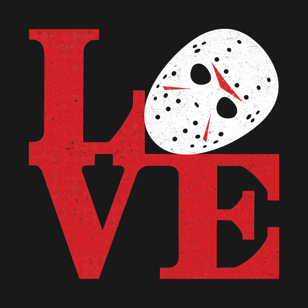 LOVE Friday the 13th