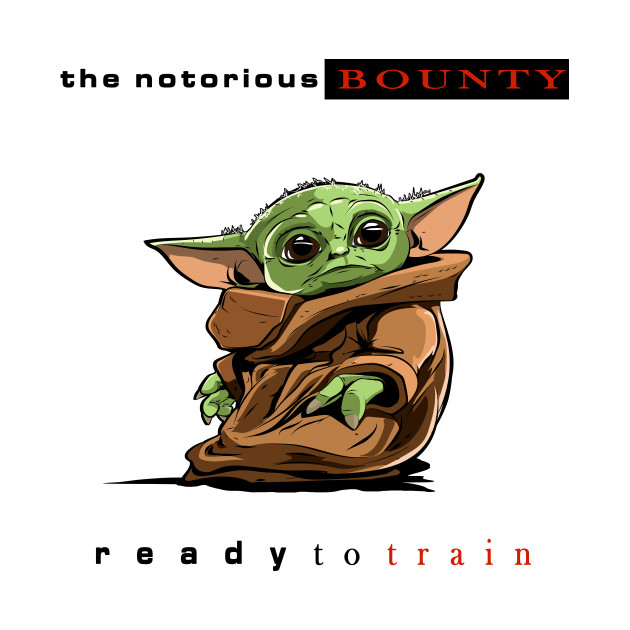 Notorious Bounty: Ready to Train