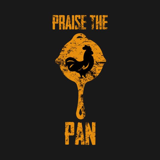 Praise the pan