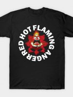 Red Hot Flaming Anger T-Shirt