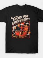 Tacos for Everybody T-Shirt