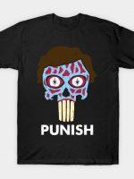 They Punish T-Shirt