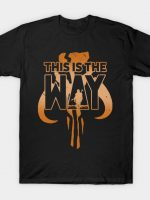This is the Way B T-Shirt