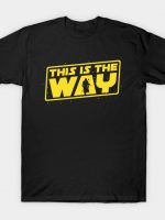 This is the Way T-Shirt