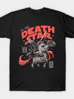 To the Death Star T-Shirt
