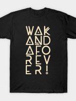 Wakanda Forever! T-Shirt