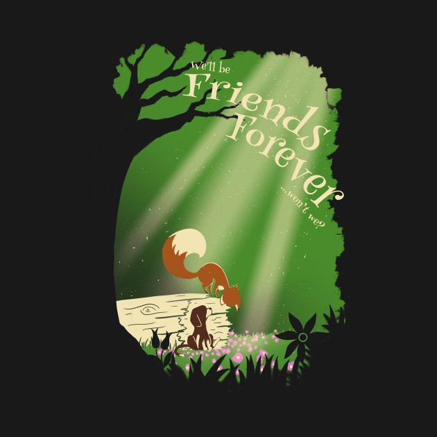 We'll be friends forever