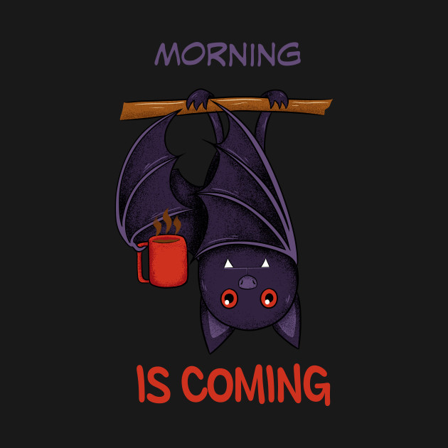morning is coming