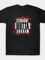 straight outta arkham T-Shirt