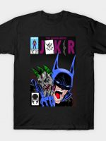 the dangerous joker T-Shirt