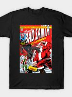 the incredible bad santa T-Shirt