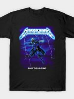 BLAST THE LIGHTNING T-Shirt