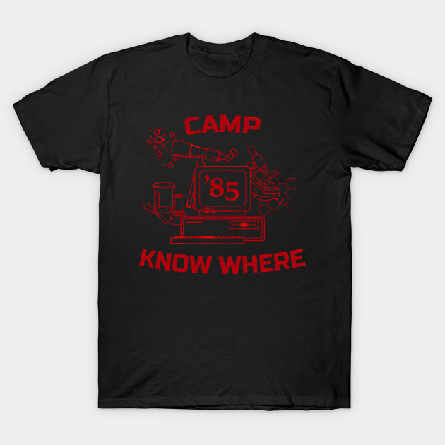Camp Know Where T-Shirt