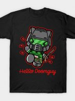 Hello Doomguy T-Shirt