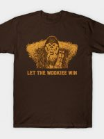 Let him win T-Shirt