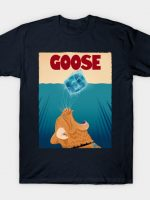Letting the Goose out of the bag T-Shirt