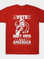 Libertarian Voter? T-Shirt