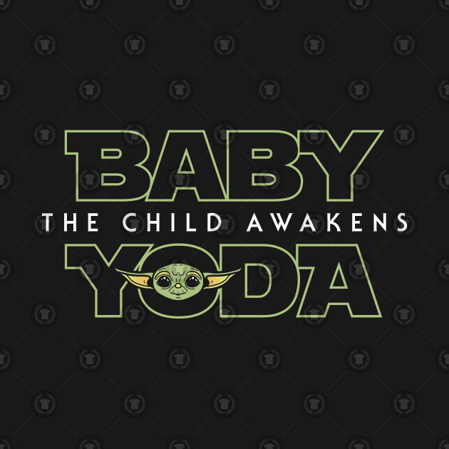 Baby Yoda: The Child Awakens