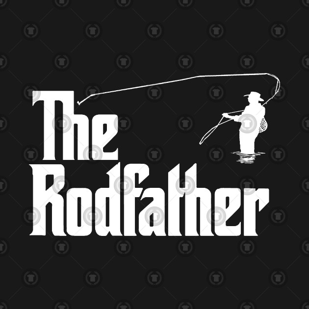 The Rodfather