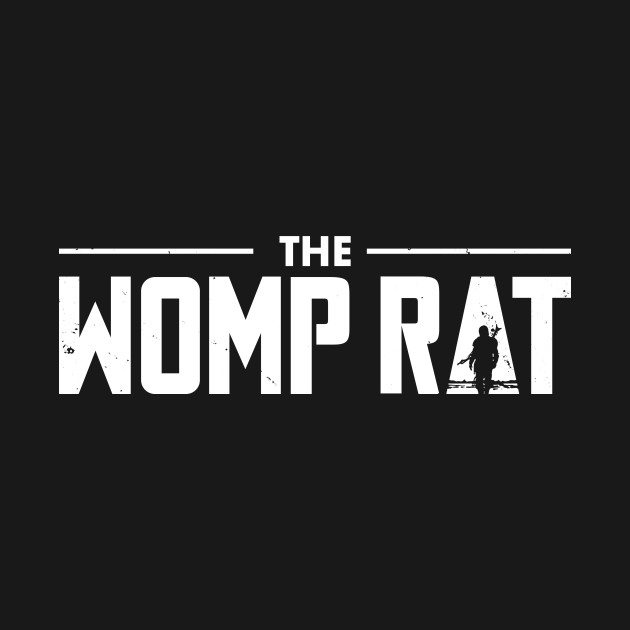 The Womp Rat Mandalorian T Shirt The Shirt List Clutch places to find a pool of womp rats are at house parties. the womp rat mandalorian t shirt
