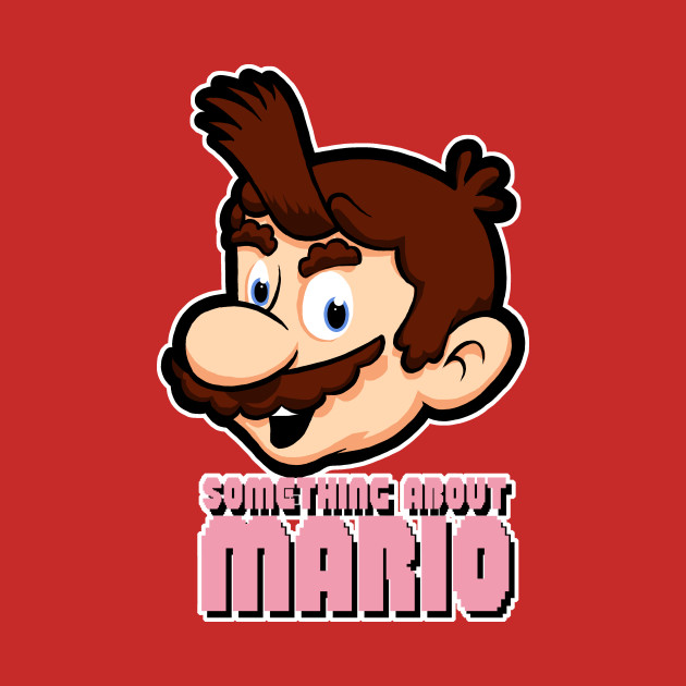 something about Mario