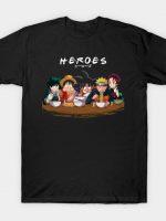 H·E·R·O·E·S T-Shirt